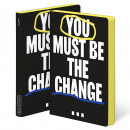 Notebook Graphic L - You Must Be The Change